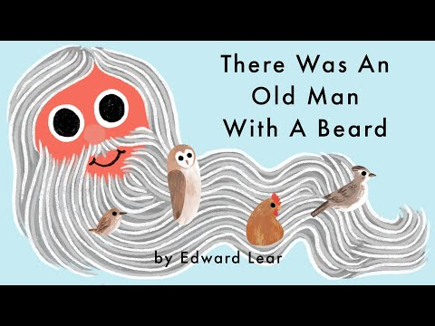 There Was An Old Man With A Beard -  Poem by Edward Lear