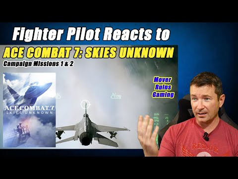 Fighter Pilot Reacts To ACE COMBAT 7: Skies Unknown