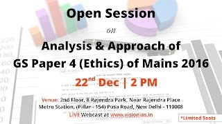 Open Session on Analysis & Approach of UPSC GS paper 4 (Ethics) of Main 2016