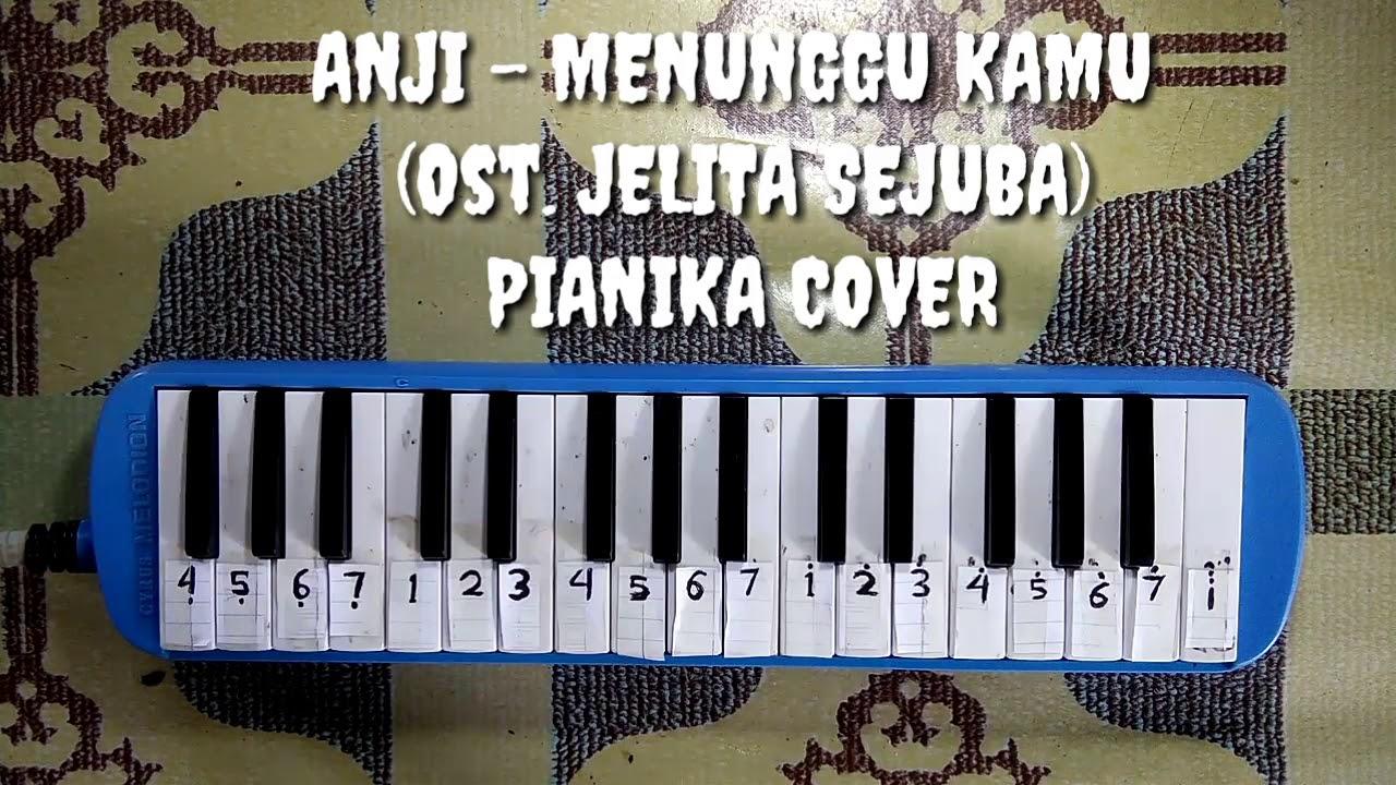 Anji Menunggu Kamu Ost Jelita Sejuba Pianika Cover Youtube