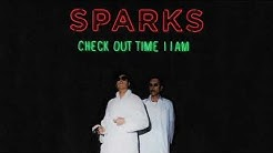 Sparks - Check Out Time 11AM (Official Audio)