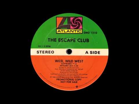 Wild, Wild West (Dance Mix) - The Escape Club