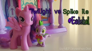 MLP- Twilight ve Spike ile #Evdekal - [ Manesix ile Evde Kal ]