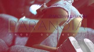 Paranoia - Dancehall Riddim Instrumental Beat (Prod. Oge Beats) June 2015