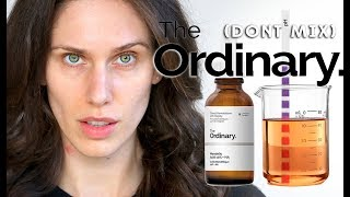 THE ORDINARY PRODUCTS YOU SHOULD NEVER MIX