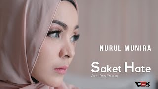 NURUL Munira - SAKET Hate - (Official Music Video)