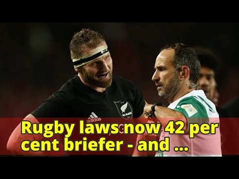 Rugby laws now 42 per cent briefer – and considerably clearer