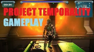 Project Temporality Gameplay [PC HD]