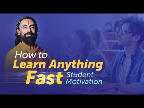 How to Learn Anything Fast? #1 Success tip for Students and Youth by Swami Mukundananda