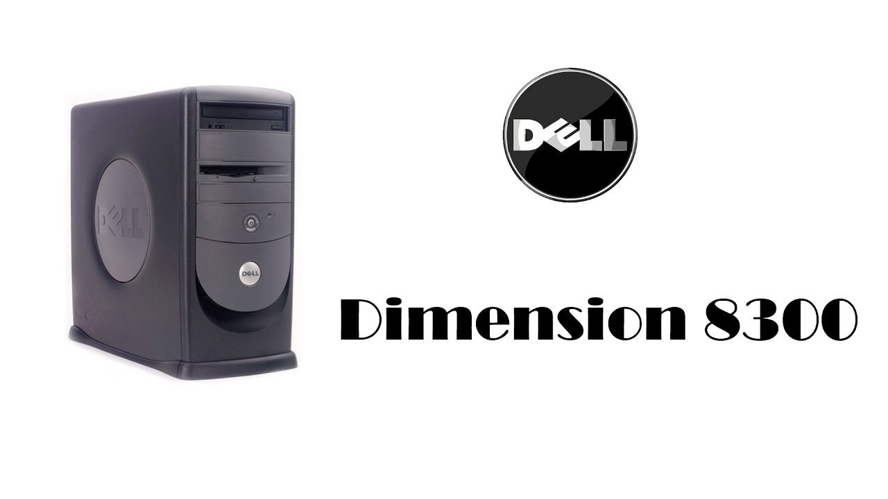 DIMENSION 8300 DRIVERS UPDATE