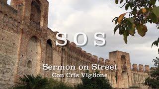 """S.O.S. Sermon on Street """"L'umiltà della Grazia"""""""
