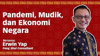 Pandemi, Mudik, dan Ekonomi Negara - Lite Chat with Erwin Yap Eps. 4