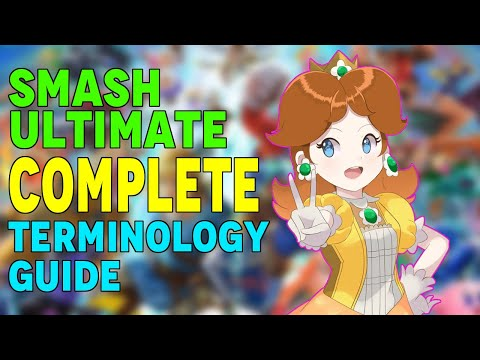 Smash Ultimate - Complete Terminology Guide