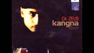 Dr Zeus - Kangna (lyrics)