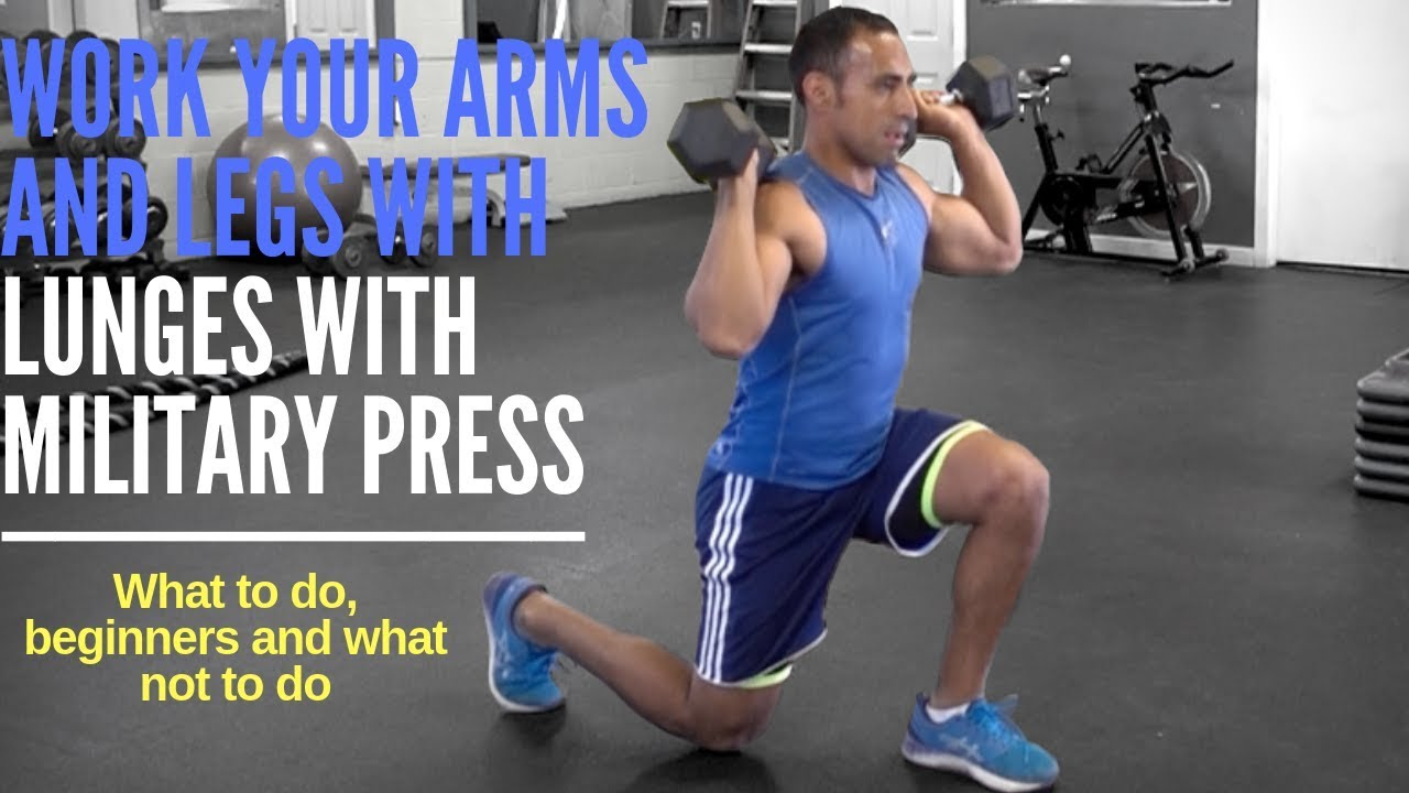 How  To  Do Lunges with Military Press For Fat Loss, Body Toning and Muscle Gain