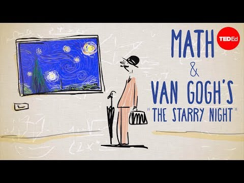 "Thumbnail: The unexpected math behind Van Gogh's ""Starry Night"" - Natalya St. Clair"