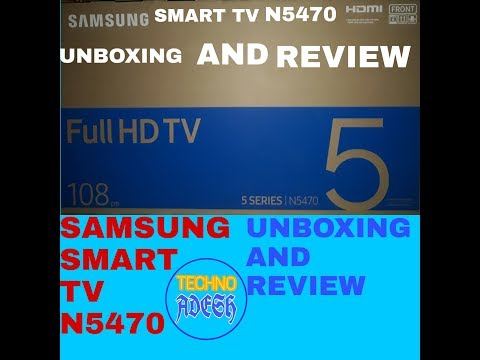 SAMSUNG SMART TV N5470 5 SERIES UNBOXING AND REVIEW