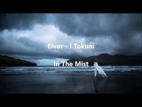 Eivør - Í Tokuni - In The Mist / Fog Lyrics in Faroese & English Translation