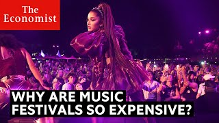 Why are music festivals so expensive? | The Economist