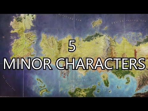 5 Interesting Minor Characters in A Song of Ice and Fire & Game of Thrones