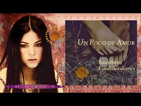 03 Shakira - Un Poco De Amor [Lyrics]