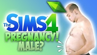 MALE PREGNANCY MOD?! - The Sims 4