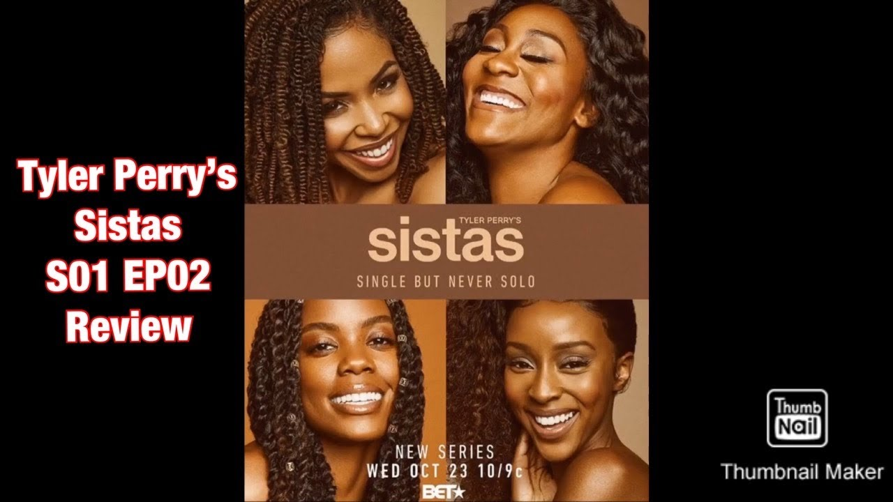 Download Tyler Perry's Sistas S01 EP02 Review