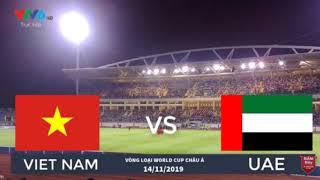 🔴Nghe Nhạc Cổ Động Viên Cho ĐTVN🔴Việt Nam vs UAE hôm nay 14/11/2019