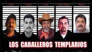 Los Caballeros Templarios ; El Cártel de Michoacán