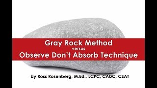 Gray Rock vs Observe Don't Absorb. The Rock Loses!   Don't Wrestle the Pig!