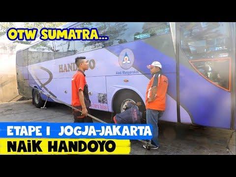 Etape I: KEJAR TAYANG naik Handoyo Jogja—Jakarta   The Great Sumatra Tour by Bus