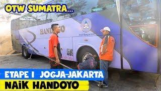 Etape I: KEJAR TAYANG naik Handoyo Jogja—Jakarta | The Great Sumatra Tour by Bus
