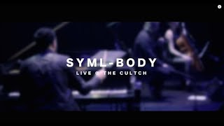 """SYML - """"Body"""" [Live from The Cultch]"""