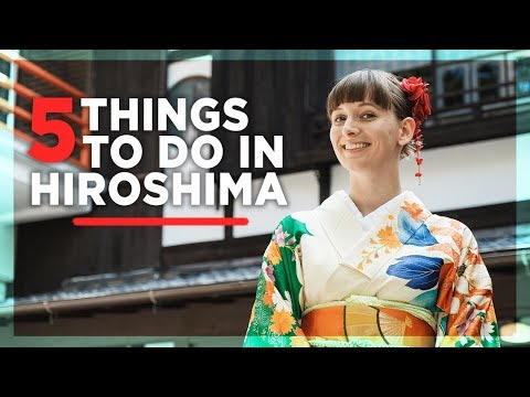 5 Things to Do in Hiroshima, Japan with Emma [Tokidoki Trave