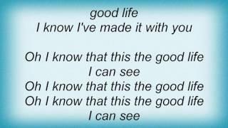 Robin Thicke - The Good Life Lyrics