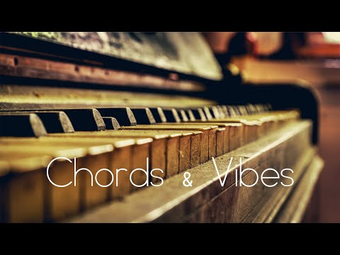Chords & Vibes - Deep House Mix