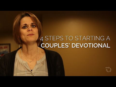 4 Steps For Starting A Couple's Devotional