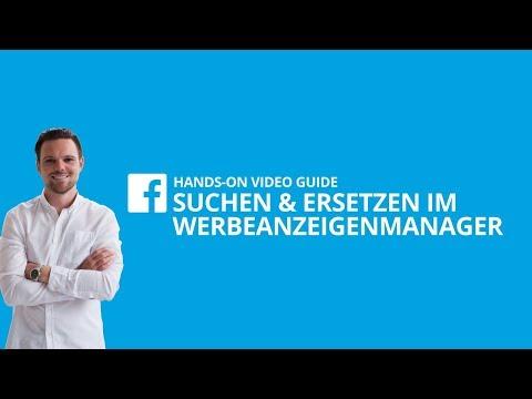 """""""Suchen und Ersetzen"""" im Facebook Werbeanzeigenmanager [#10 HANDS-ON VIDEO GUIDE]"""