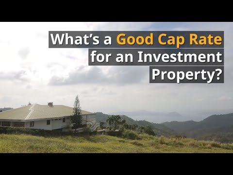 What's a Good Cap Rate for an Investment Property?