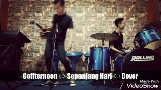 Coffternoon - sepanjang hari cover ...
