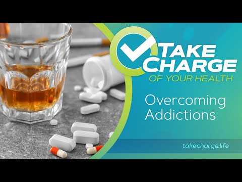 Take Charge of Your Health: Overcoming Addictions