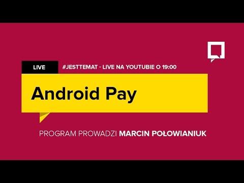 Android Pay - jak płacić telefonem? #JestTemat