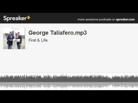George Taliafero.mp3 (part 2 of 4, made with Spreaker)