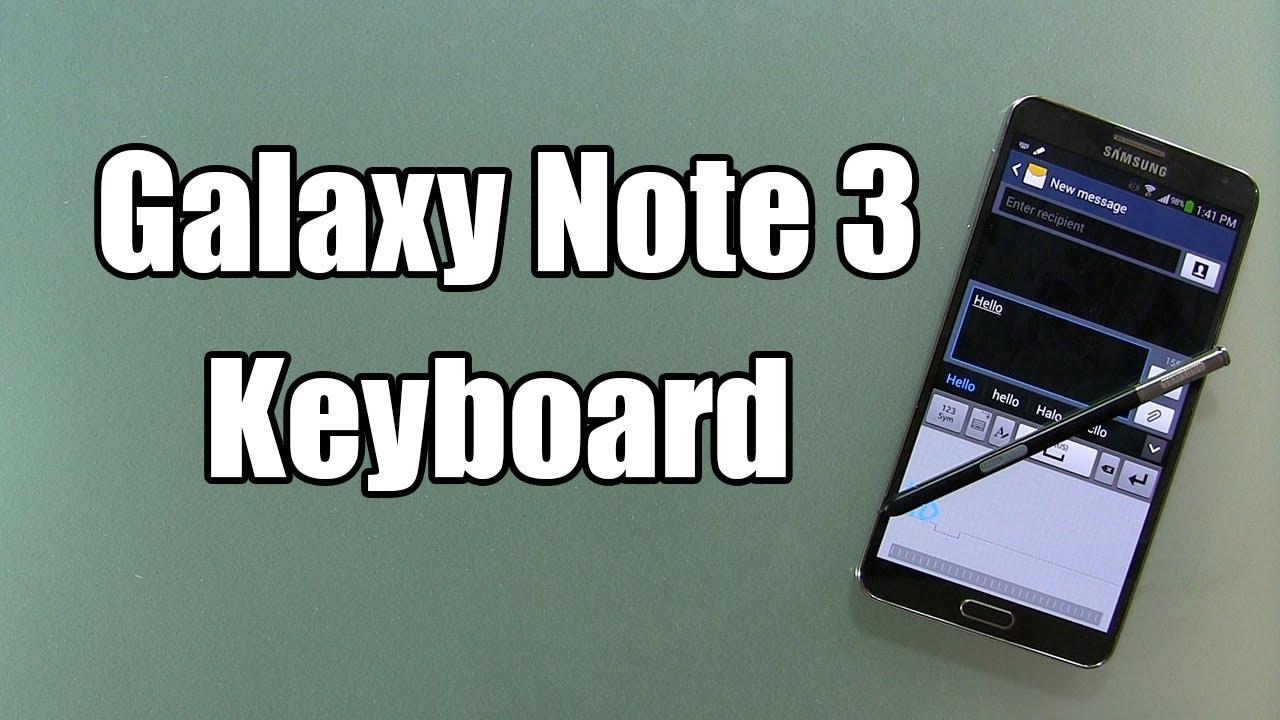 Samsung Galaxy Note 3 Keyboard Review