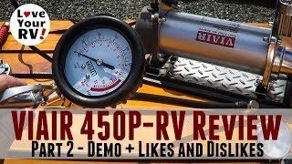 VIAIR 450P-RV Compressor Review - Part 2 (Demos + Likes and Dislikes)