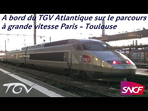 VT#6 - A bord du TGV Atlantique sur le parcours à grande vitesse Paris - Toulouse