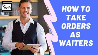 Waiter training: Food service. How to take orders as a waiter. Restaurant service. Steps of service