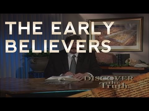 The Early Believers - Discover the Truth (Classic TV Series)