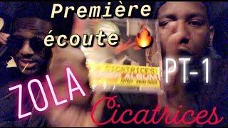 PREMIÈRE ÉCOUTE : ZOLA - CICATRICES (prod: DJ Kore) (PARTIE 1) - LE DÉLIRE D.C