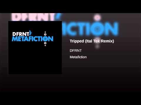 Tripped (Ital Tek Remix)